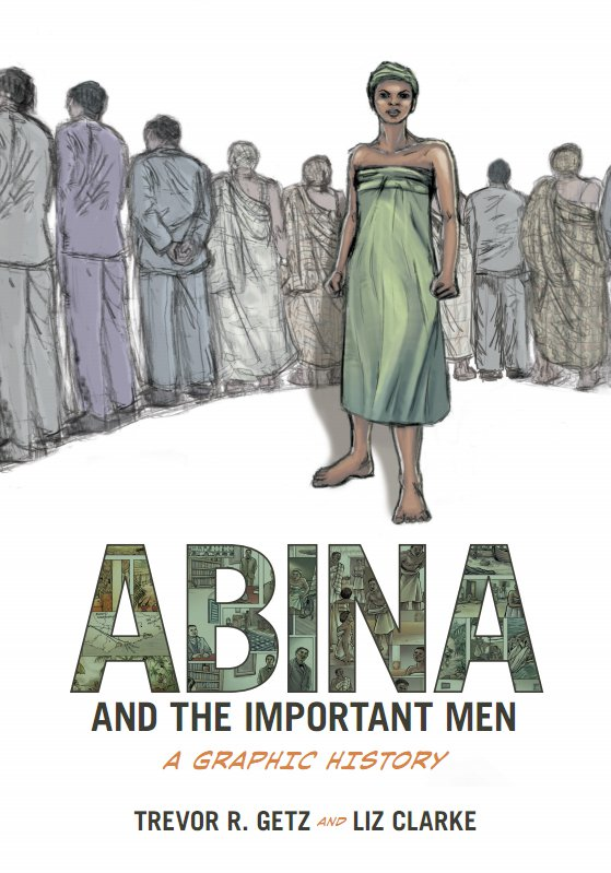 a summary of abina and the important men by trevor getz and liz clarke Trevor getz's abina and the important men is a tremendous step forward for the world history community--journal of world historythis is a universal story of.